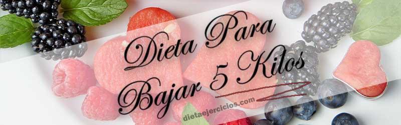 dieta para adelgazar 5 kilos