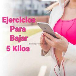 ejercicios para bajar 5 kilos