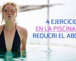 4 ejercicios en la piscina para reducir el abdomen