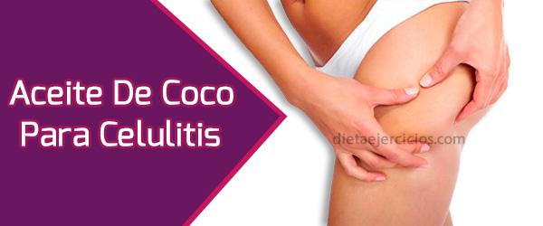 Aceite de coco para la celulitis